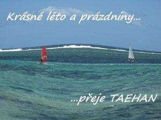Krásné léto a prázdniny přeje TAEHAN!